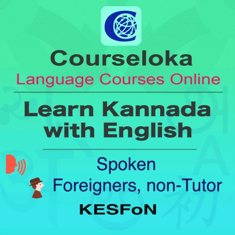 CourseLoka, Learn Kannada with English, Spoken, Foreigner, non-Tutor